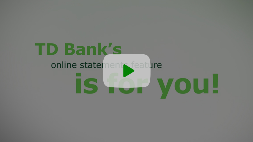 Watch a video to learn about TD Online Banking.